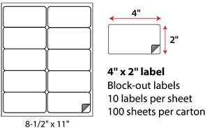 "4 X 2"" SHEETED BLOCK-OUT LABELS"
